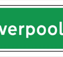 Liverpool, Road Sign, UK  Sticker