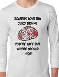 Juicy Brains Long Sleeve T-Shirt