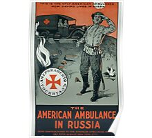 The American ambulance in Russia 002 Poster