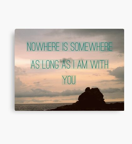 Somewhere With You Canvas Print