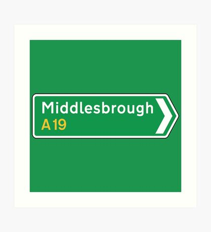 Middlesbrough, Road Sign, UK  Art Print