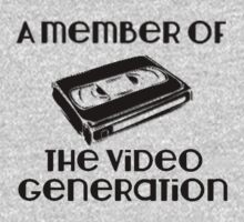 A Member of the Video Generation by tappers24