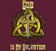 God Is My Salvation Unisex T-Shirt
