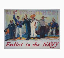 All together! Enlist in the Navy 002 Kids Tee
