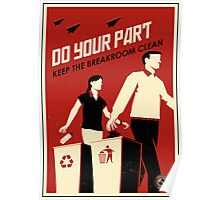 Do Your Part and Keep the Breakroom Clean Poster