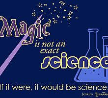 Librarians Magic is not Science by dogandbooks