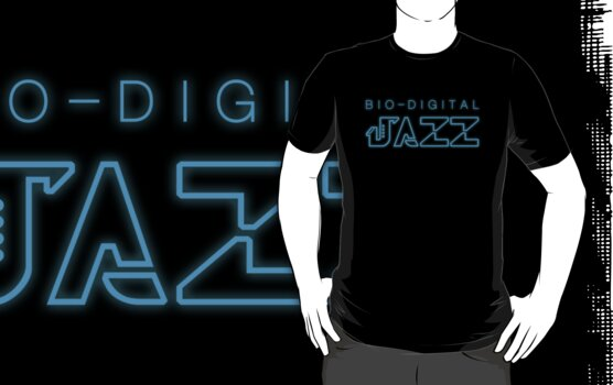 BIO-DIGITAL JAZZ by DREWWISE