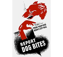 Report Dog Bites -- WPA Photographic Print