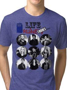 Life Ruiners - Tardis Edition Tri-blend T-Shirt