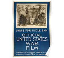 Ships for Uncle Sam Official United States war film 002 Poster