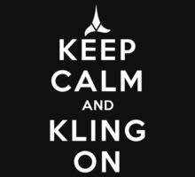 keep calm and kling-on One Piece - Long Sleeve
