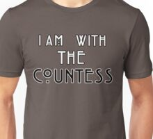 I am with the countess Unisex T-Shirt