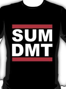 SUM DMT? T-Shirt