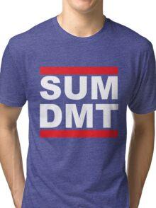 SUM DMT? Tri-blend T-Shirt