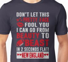 Beauty To Beast. Love New England Football. Unisex T-Shirt