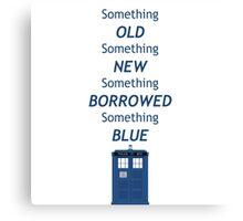 Dr Who Tardis, something old, something new Canvas Print