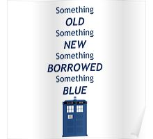 Dr Who Tardis, something old, something new Poster