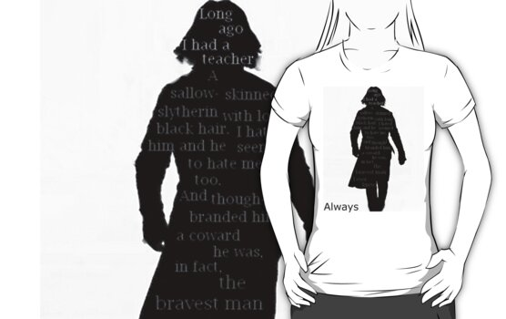 Severus Snape Always. by LucyMerrylin