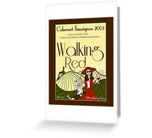 Walking Red: A Fine Wine Greeting Card