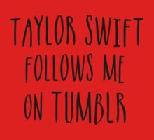 Taylor Follows Me On Tumblr Kids Clothes