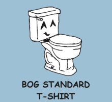 The bog standard T-shirt Kids Tee
