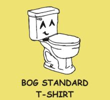The bog standard T-shirt Kids Clothes