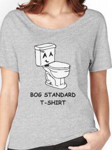The bog standard T-shirt Women's Relaxed Fit T-Shirt