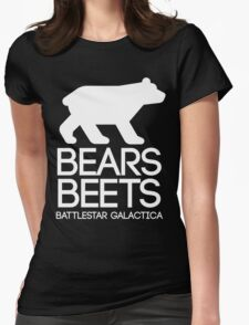 Bears. Beets. Battlestar Galactica. Womens Fitted T-Shirt