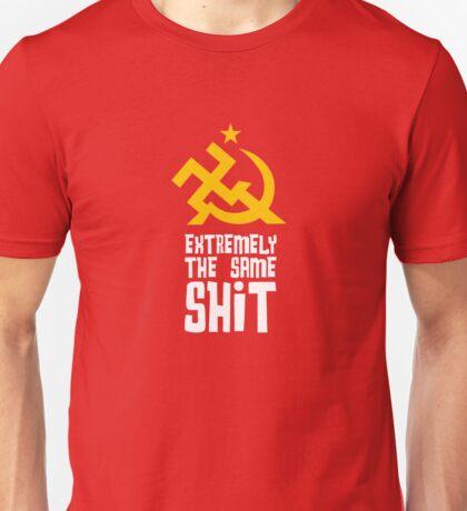 Extremist... Unisex T-Shirt