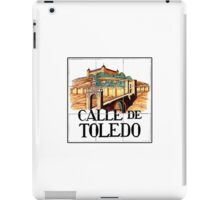Calle de Toledo, Madrid Street Sign, Spain iPad Case/Skin