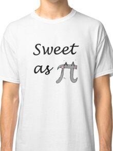 Sweet as pi Classic T-Shirt