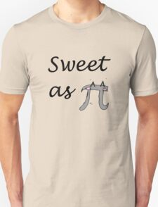 Sweet as pi Unisex T-Shirt