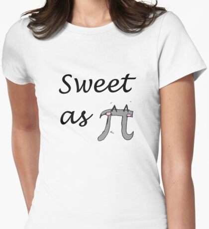 Sweet as pi Womens Fitted T-Shirt