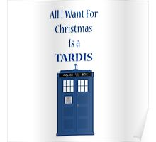 All i want for christmas is a tardis Poster