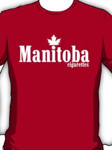 Manitoba Cigarettes T-Shirt