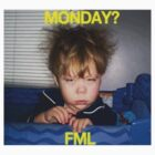 monday? FML by cactus80