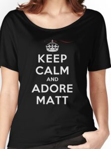 Keep Calm and Adore Matt From Vampire Diaries DS Women's Relaxed Fit T-Shirt