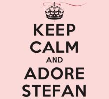 Keep Calm and Adore Stefan From Vampire Diaries LS by rachaelroyalty