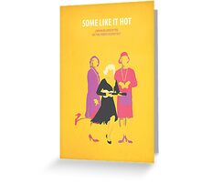Some like it hot Greeting Card