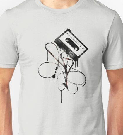 Mixtapes Aren't Dead... T-Shirt