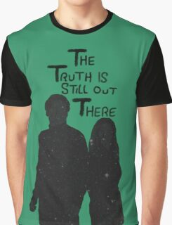 The Truth is Still Out There Graphic T-Shirt