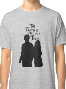 The Truth is Still Out There Classic T-Shirt