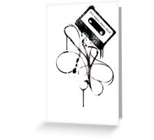 Mixtapes Aren't Dead... Greeting Card