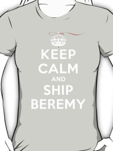 Keep Calm and SHIP Beremy (Vampire Diaries) DS T-Shirt