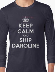 Keep Calm and SHIP Daroline (Vampire Diaries) DS Long Sleeve T-Shirt