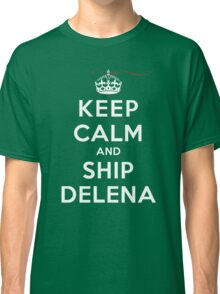 Keep Calm and SHIP Delena (Vampire Diaries) DS Classic T-Shirt