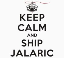 Keep Calm and SHIP Jalaric (Vampire Diaries) LS by rachaelroyalty