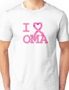 I Heart OMA - Breast Cancer Awareness Unisex T-Shirt
