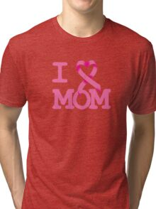 I Heart MOM - Breast Cancer Awareness Tri-blend T-Shirt