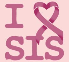 I Heart SIS - Breast Cancer Awareness Kids Clothes